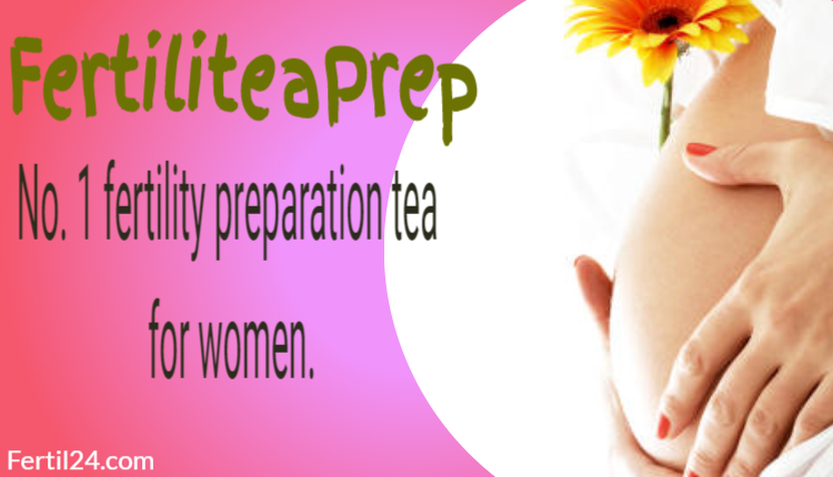 FertiliteaPrep - how to get pregnant naturally